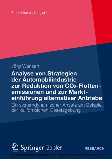 Analyse von Strategien der Automobilindustrie zur Reduktion von CO2-Flottenemissionen und zur Markteinführung alternativer Antriebe - Blick ins Buch