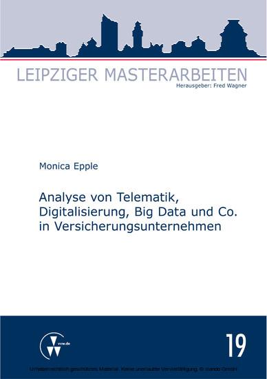 Analyse von Telematik, Digitalisierung, Big Data und Co. in Versicherungsunternehmen - Blick ins Buch