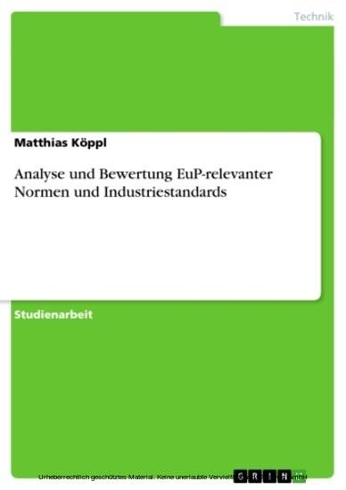 Analyse und Bewertung EuP-relevanter Normen und Industriestandards - Blick ins Buch