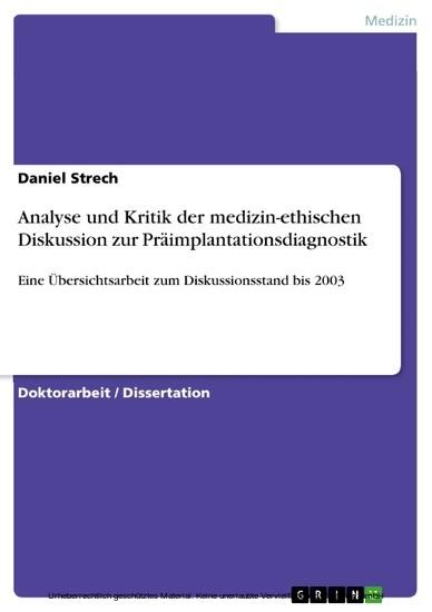 Analyse und Kritik der medizin-ethischen Diskussion zur Präimplantationsdiagnostik - Blick ins Buch