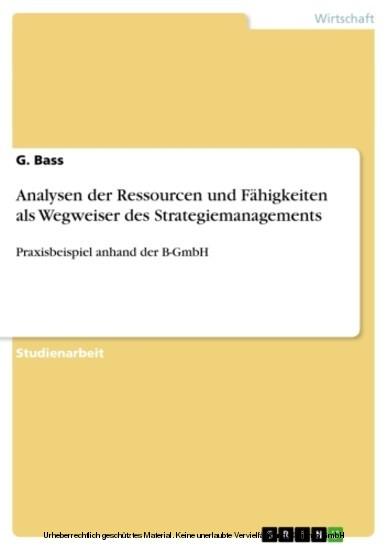 Analysen der Ressourcen und Fähigkeiten als Wegweiser des Strategiemanagements - Blick ins Buch