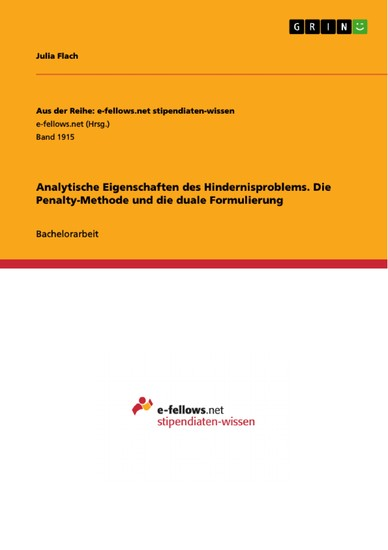 Analytische Eigenschaften des Hindernisproblems. Die Penalty-Methode und die duale Formulierung - Blick ins Buch