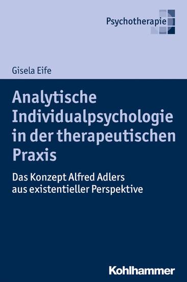 Analytische Individualpsychologie in der therapeutischen Praxis - Blick ins Buch