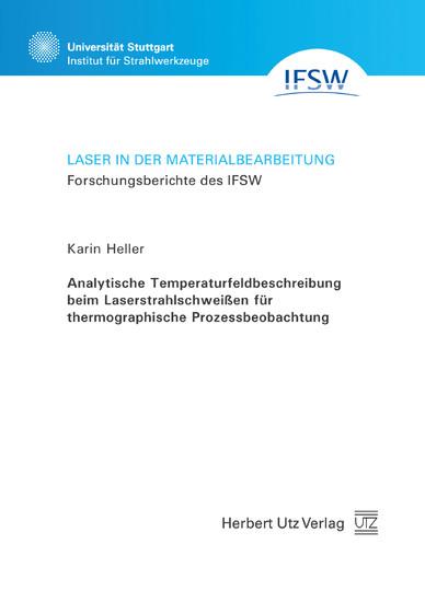 Analytische Temperaturfeldbeschreibung beim Laserstrahlschweißen für thermographische Prozessbeobachtung - Blick ins Buch