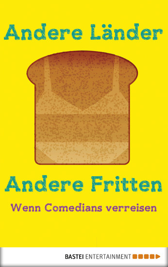 Andere Länder, andere Fritten - Blick ins Buch