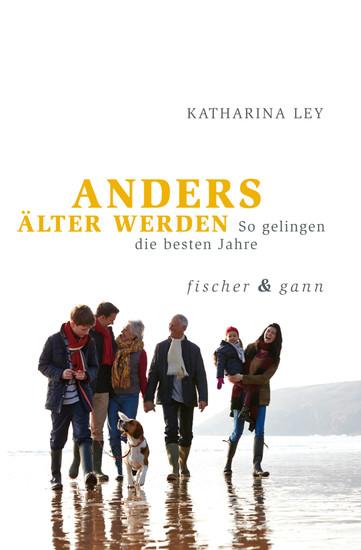 ANDERS ÄLTER WERDEN - Blick ins Buch
