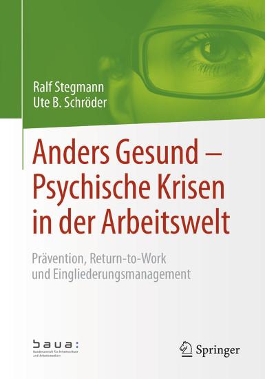 Anders Gesund - Psychische Krisen in der Arbeitswelt - Blick ins Buch