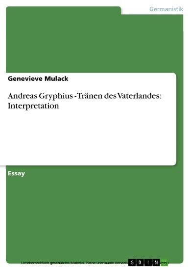 Andreas Gryphius - Tränen des Vaterlandes: Interpretation - Blick ins Buch