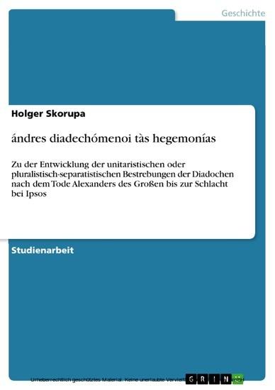 ándres diadechómenoi tàs hegemonías - Blick ins Buch