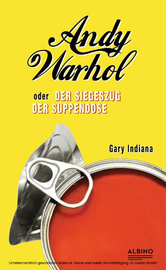 Andy Warhol oder: Der Siegeszug der Suppendose - Blick ins Buch