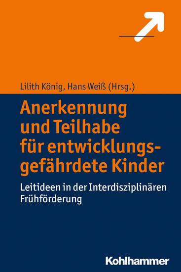 Anerkennung und Teilhabe für entwicklungsgefährdete Kinder - Blick ins Buch