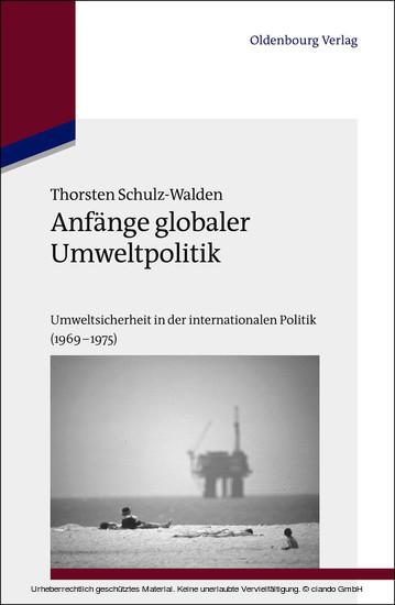 Anfänge globaler Umweltpolitik - Blick ins Buch