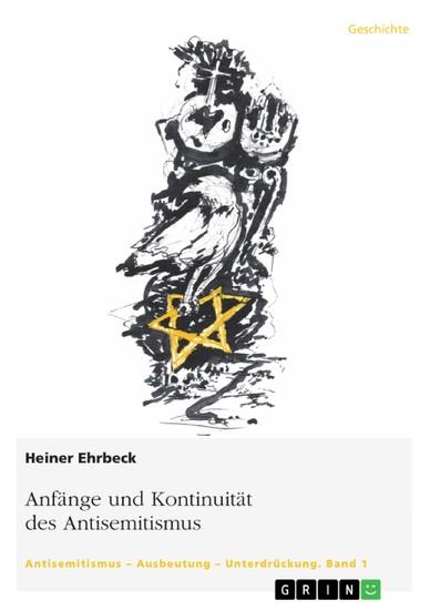 Anfänge und Kontinuität des Antisemitismus - Blick ins Buch