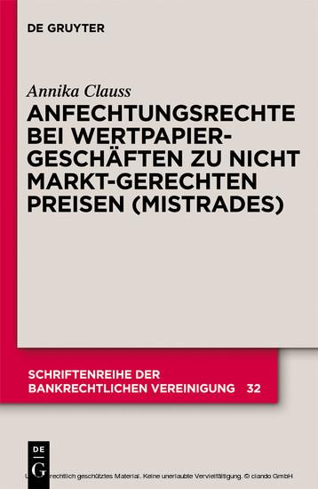 Anfechtungsrechte bei Wertpapiergeschäften zu nicht marktgerechten Preisen (Mistrades) - Blick ins Buch