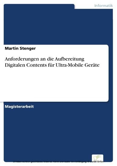 Anforderungen an die Aufbereitung Digitalen Contents für Ultra-Mobile Geräte - Blick ins Buch