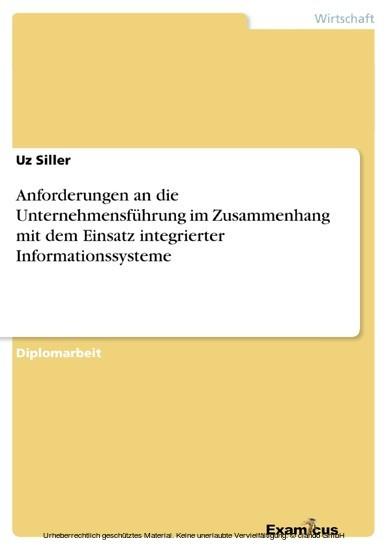 Anforderungen an die Unternehmensführung im Zusammenhang mit dem Einsatz integrierter Informationssysteme - Blick ins Buch