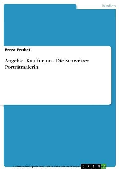 Angelika Kauffmann - Die Schweizer Porträtmalerin - Blick ins Buch