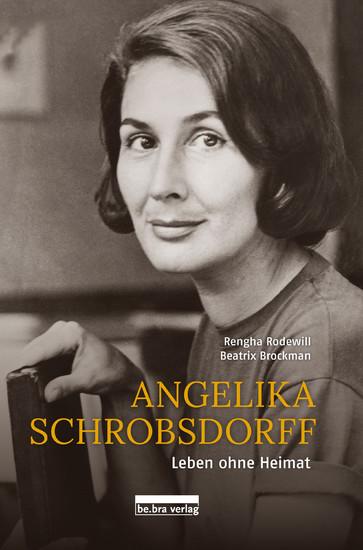 Angelika Schrobsdorff - Blick ins Buch