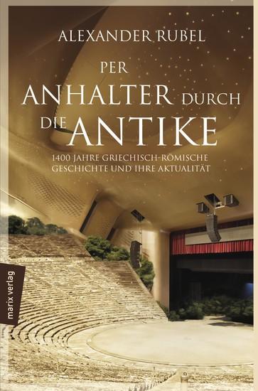 Per Anhalter durch die Antike - Blick ins Buch
