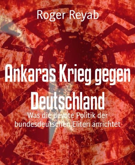 Ankaras Krieg gegen Deutschland - Blick ins Buch
