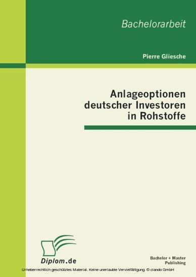 Anlageoptionen deutscher Investoren in Rohstoffe - Blick ins Buch