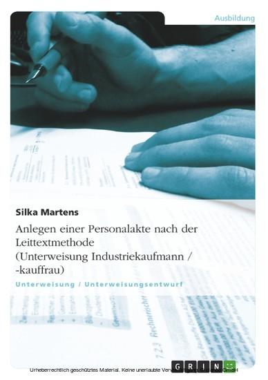 Anlegen einer Personalakte nach der Leittextmethode (Unterweisung Industriekaufmann / -kauffrau) - Blick ins Buch