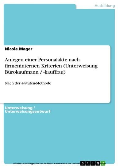 Anlegen einer Personalakte nach firmeninternen Kriterien (Unterweisung Bürokaufmann / -kauffrau) - Blick ins Buch