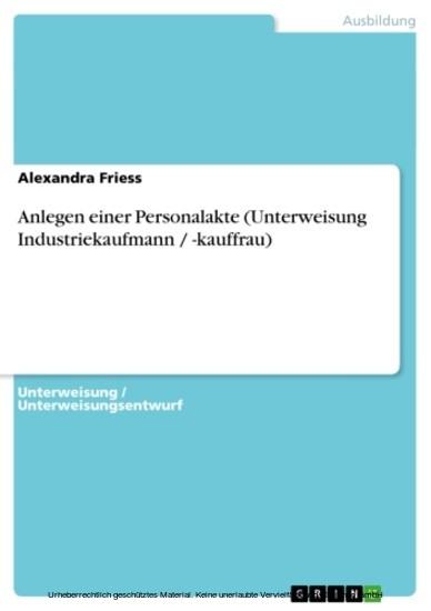 Anlegen einer Personalakte (Unterweisung Industriekaufmann / -kauffrau) - Blick ins Buch