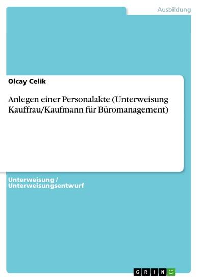 Anlegen einer Personalakte (Unterweisung Kauffrau/Kaufmann für Büromanagement) - Blick ins Buch