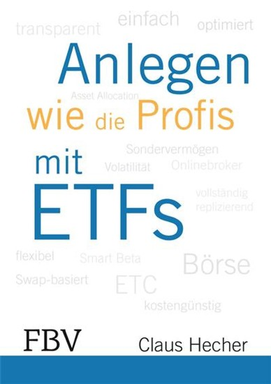 Anlegen wie die Profis mit ETFs - Blick ins Buch