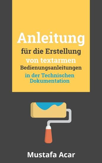 Anleitung für die Erstellung von textarmen Bedienungsanleitungen - Blick ins Buch