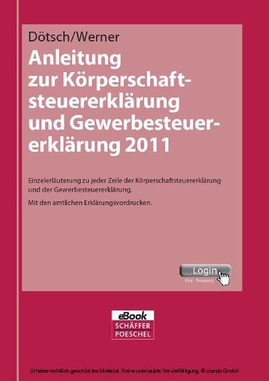 Anleitung zur Körperschaftsteuererklärung und Gewerbesteuererklärung 2011 - Blick ins Buch