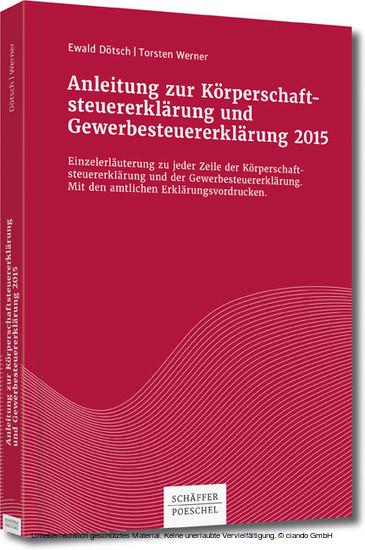 Anleitung zur Körperschaftsteuererklärung und Gewerbesteuererklärung 2015 - Blick ins Buch