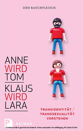Anne wird Tom - Klaus wird Lara - Blick ins Buch