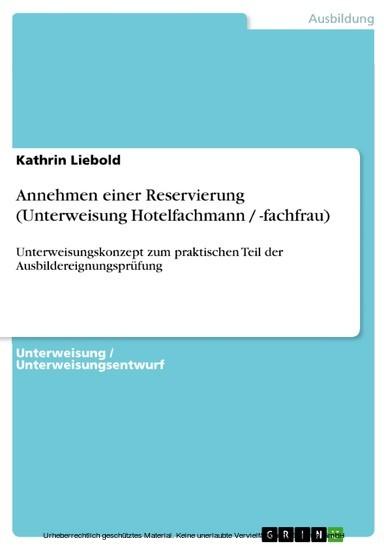 Annehmen einer Reservierung (Unterweisung Hotelfachmann / -fachfrau) - Blick ins Buch