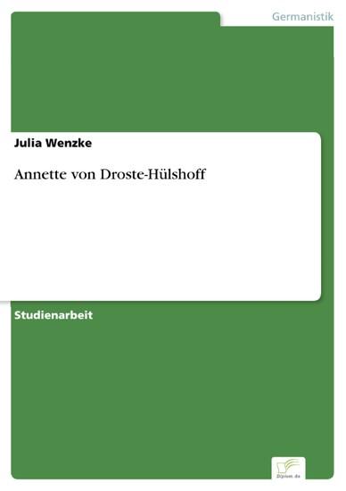 Annette von Droste-Hülshoff - Blick ins Buch