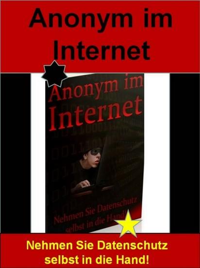 Anonym im Internet - Blick ins Buch