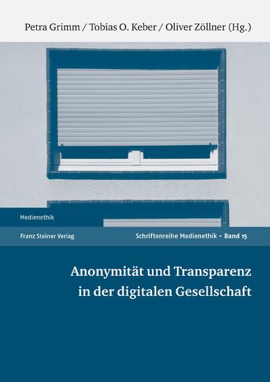 Anonymität und Transparenz in der digitalen Gesellschaft - Blick ins Buch