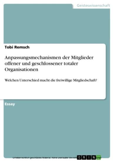 Anpassungsmechanismen der Mitglieder offener und geschlossener totaler Organisationen - Blick ins Buch