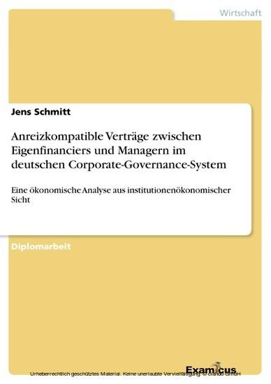 Anreizkompatible Verträge zwischen Eigenfinanciers und Managern im deutschen Corporate-Governance-System - Blick ins Buch