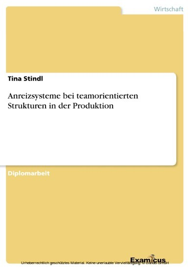 Anreizsysteme bei teamorientierten Strukturen in der Produktion - Blick ins Buch