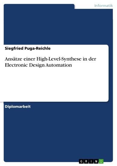 Ansätze einer High-Level-Synthese in der Electronic Design Automation - Blick ins Buch