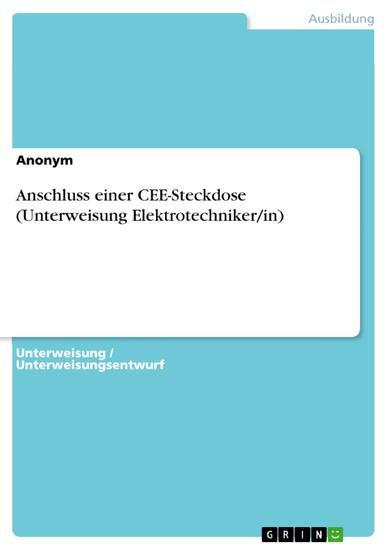 Anschluss einer CEE-Steckdose (Unterweisung Elektrotechniker/in) - Blick ins Buch