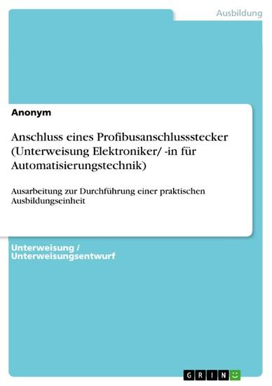 Anschluss eines Profibusanschlussstecker (Unterweisung Elektroniker/ -in für Automatisierungstechnik) - Blick ins Buch