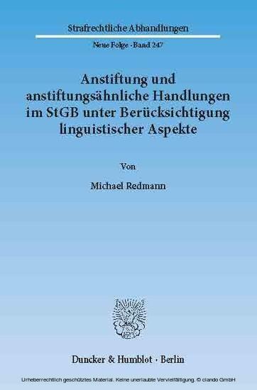 Anstiftung und anstiftungsähnliche Handlungen im StGB unter Berücksichtigung linguistischer Aspekte. - Blick ins Buch