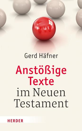 Anstößige Texte im Neuen Testament - Blick ins Buch