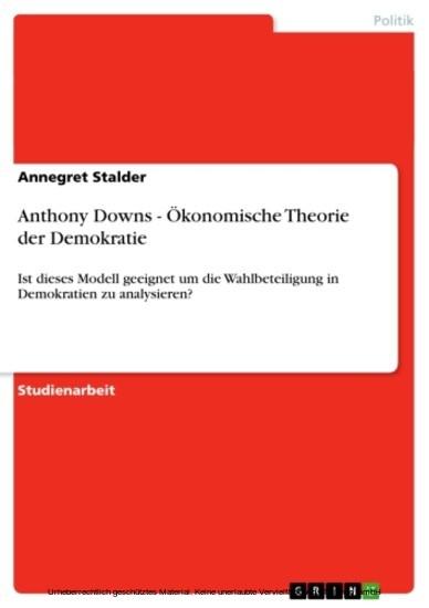 Anthony Downs - Ökonomische Theorie der Demokratie - Blick ins Buch
