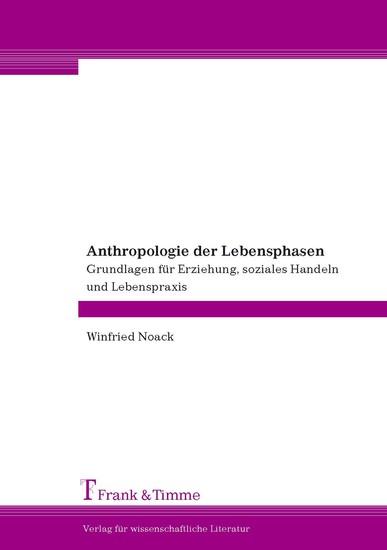 Anthropologie der Lebensphasen - Blick ins Buch
