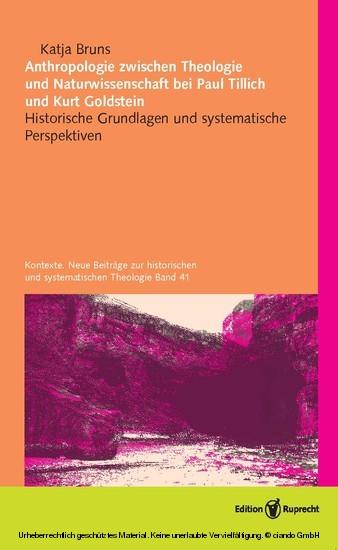 Anthropologie zwischen Theologie und Naturwissenschaft bei Paul Tillich und Kurt Goldstein - Blick ins Buch