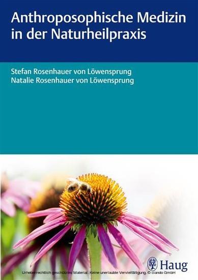 Anthroposophische Medizin in der Naturheilpraxis - Blick ins Buch